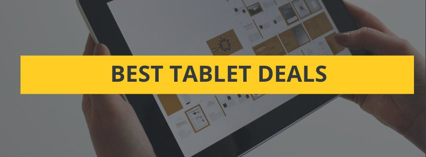 Best Tablet Deals
